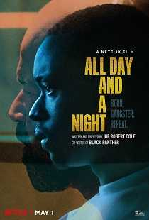 All Day And a Night Sansürsüz Full İndir
