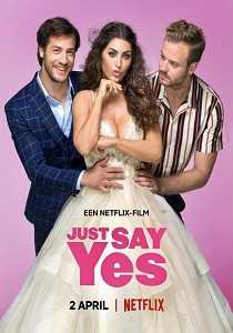 Just Say Yes Sansürsüz Full İndir